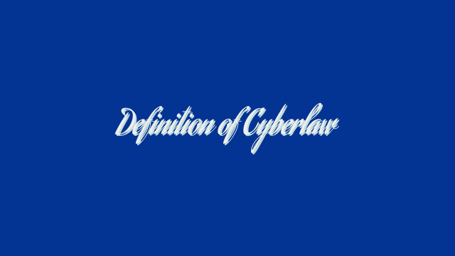 Definition of Cyberlaw