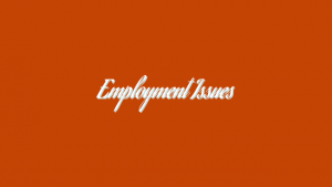 Employment Issues